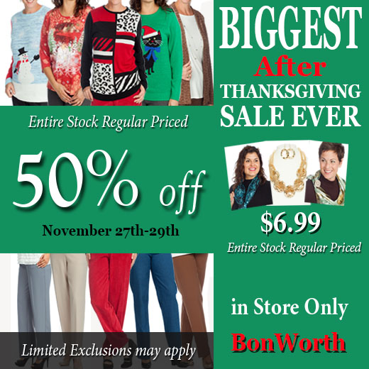 Bon Worth After Thanksgiving Sale