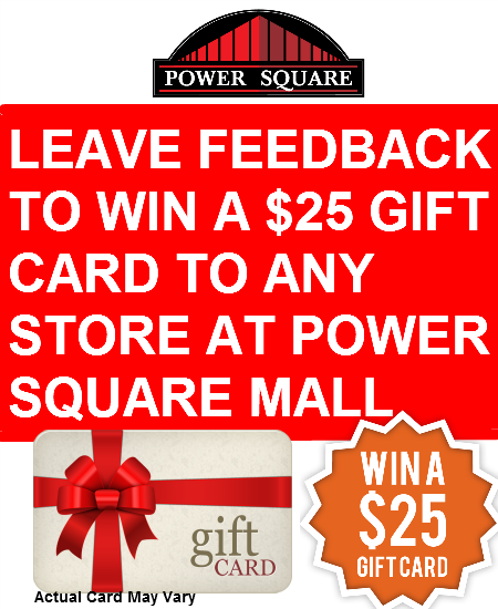 Leave Feedback to WIN a $25 Gift Card!