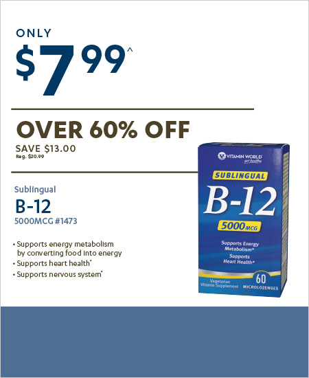 Vitamin World Coupon – Sublingual B-12 ONLY $7.99