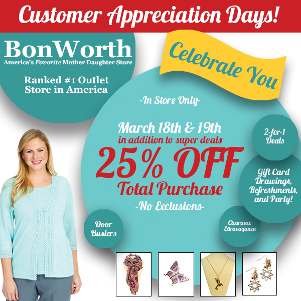 Bon Worth – Customer Appreciation Day, 25% OFF Total Purchase and other deals
