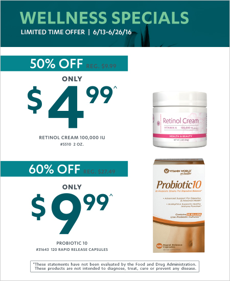 WELLNESS SPECIALS – Limited Time Offer, 50% OFF Retinol Cream, 60% OFF Probiotic 10