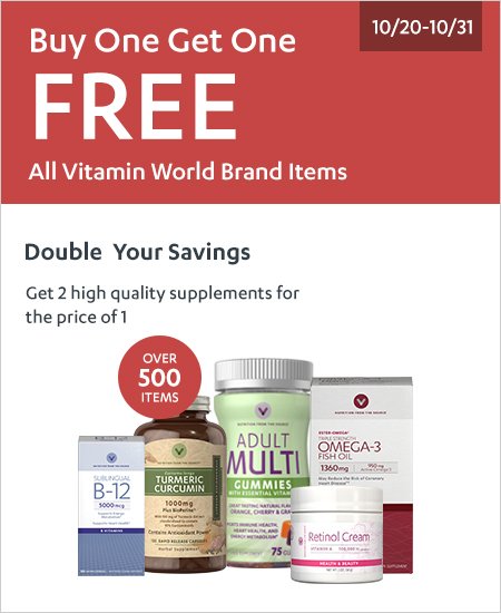 All Vitamin World – Buy One Get One FREE, Double Savings Over 500 items