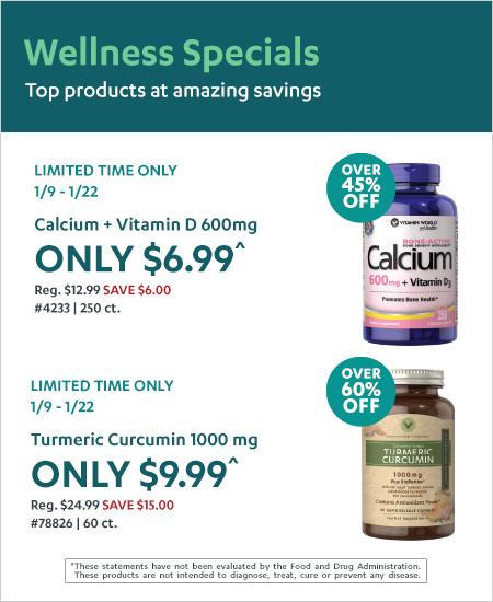 Vitamin World – Wellness Specials, Calcium + Vitamin D 600mg 45% OFF, Turmeric Curcumin 1000mg 60% OFF