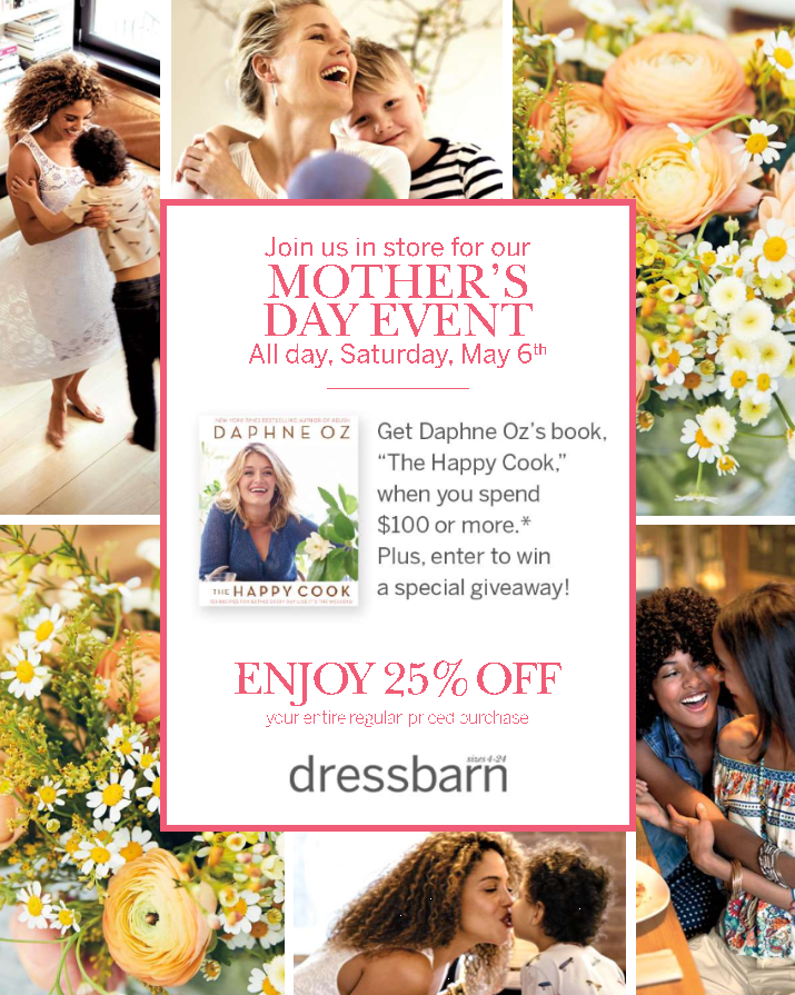 Dressbarn's 5/6 Mother's Day Event!