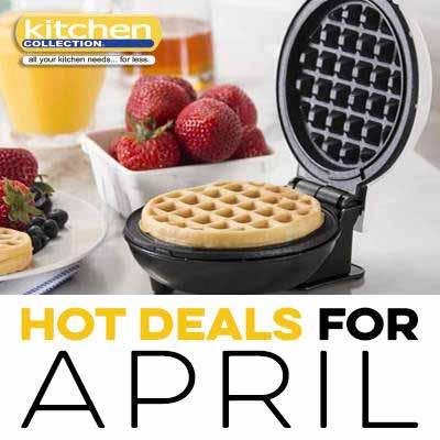 Kitchen – Hot Deals for April