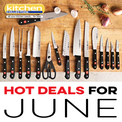 Kitchen Collection – Hot Deals For June, Wusthof SALE!