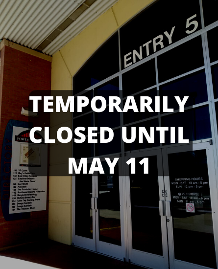 The Mall Is Temporarily Closed Until May 11, VF Outlet opens May 21.