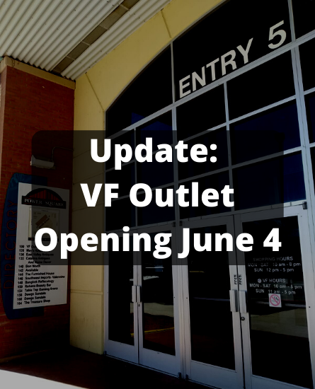 Update: VF Outlet Opening June 4